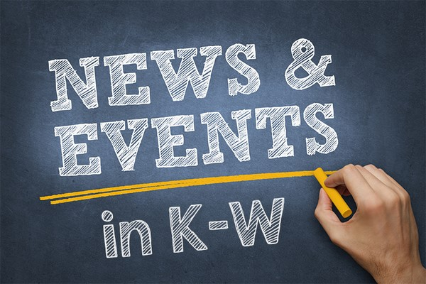 UPCOMING K-W EVENTS